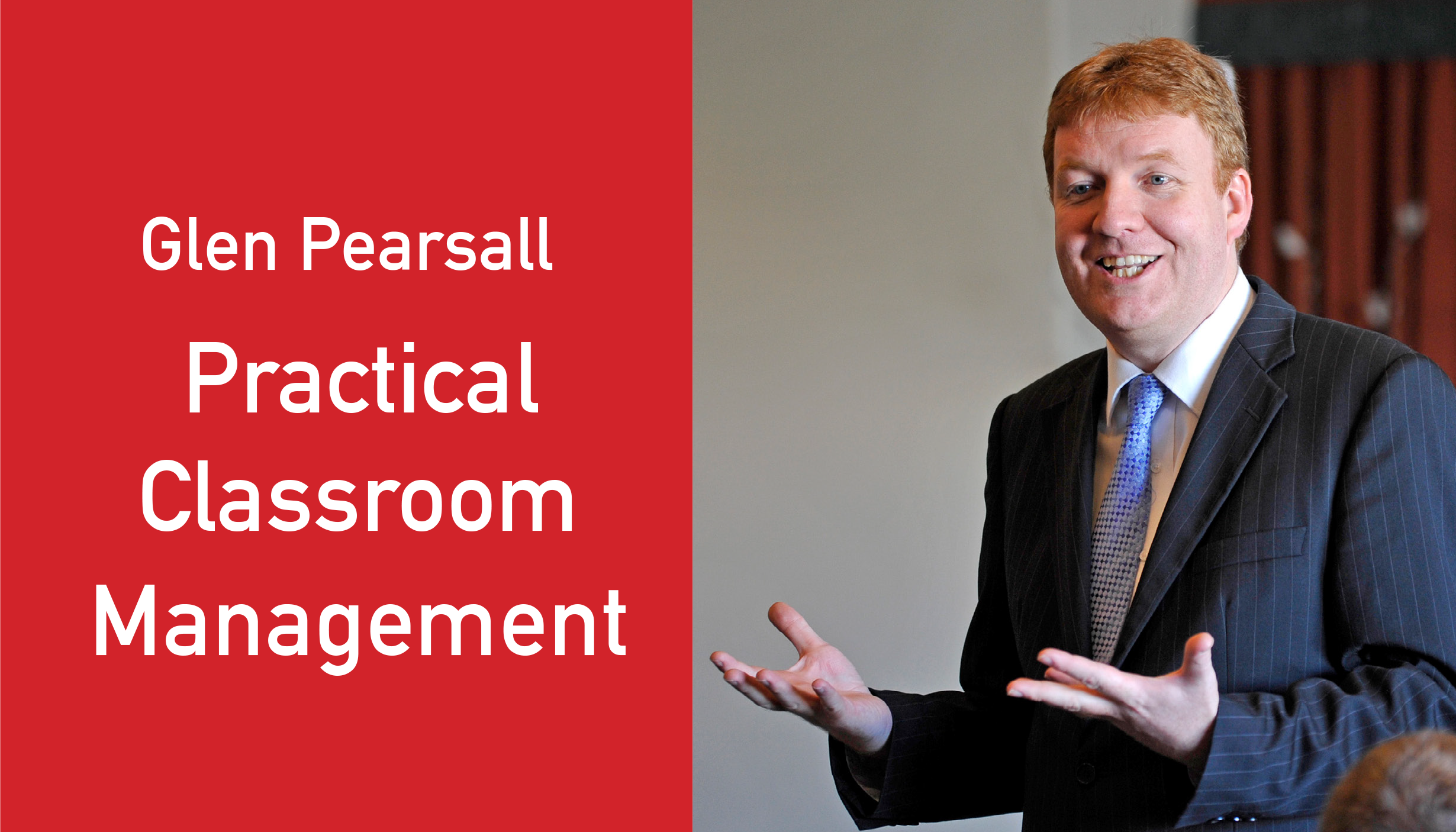 PRACTICAL CLASSROOM MANAGEMENT - GLEN PEARSALL
